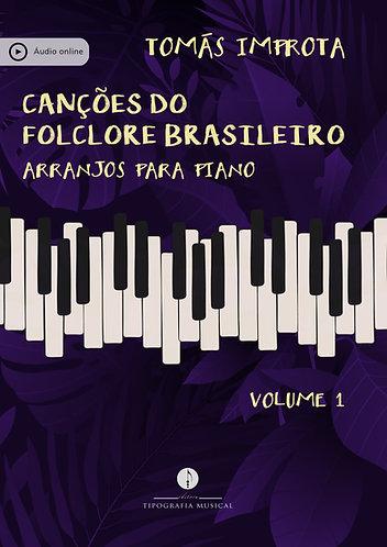 Canções do Folclore Brasileiro - Arranjos para Piano - vol. 1 - Envio 10/08/21