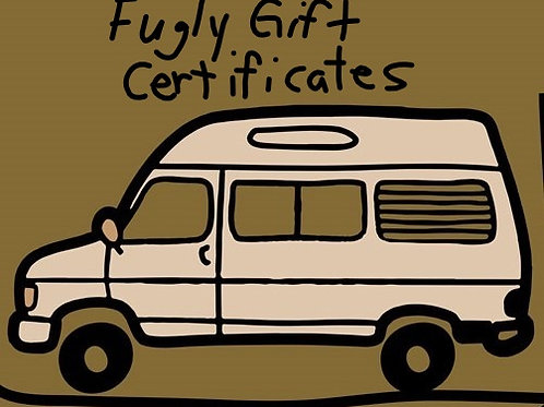 Fugly Soap Factory Gift Certificate