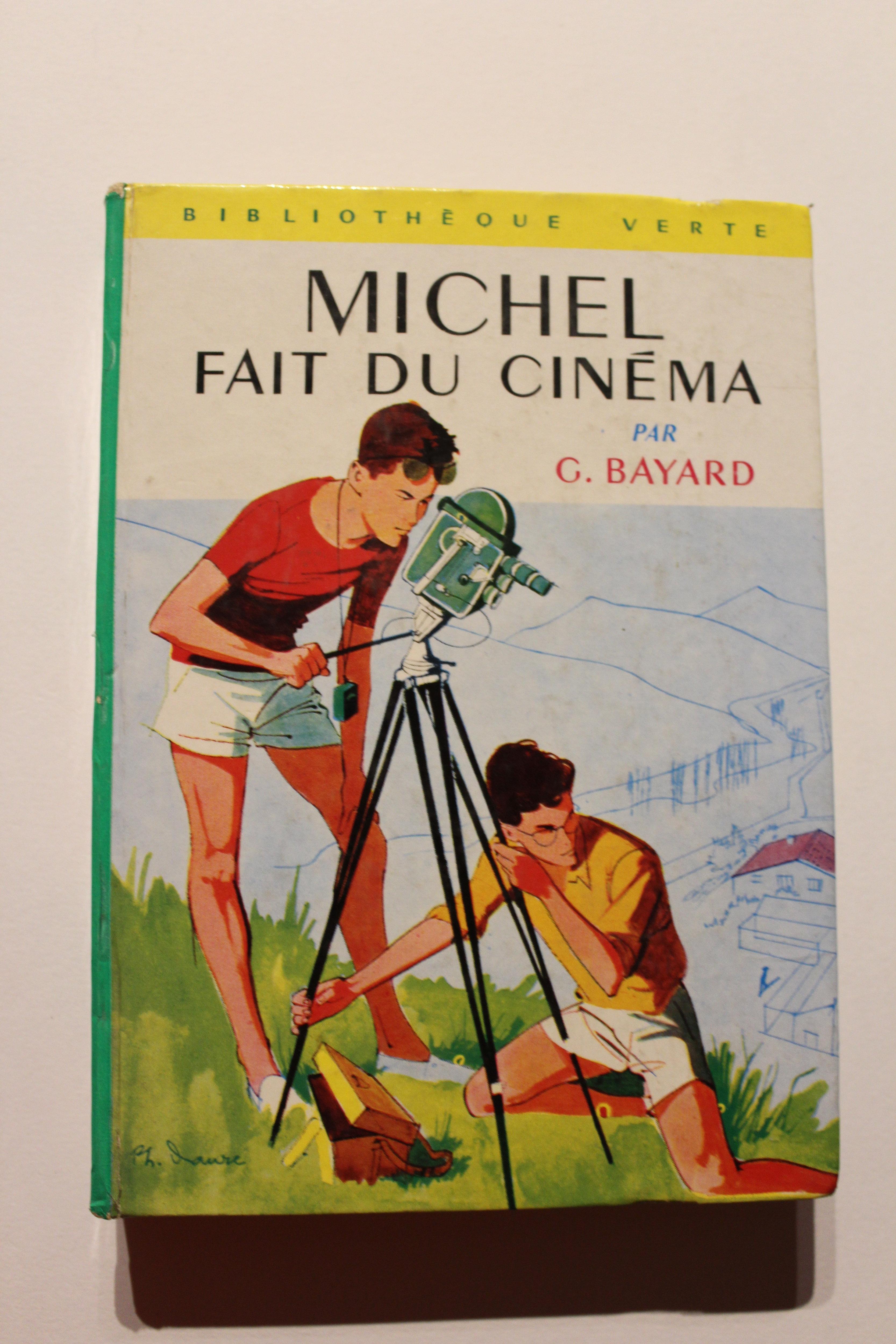 Michel Fait Du Cinema Livre Bibliotheque Verte Georges Bayard