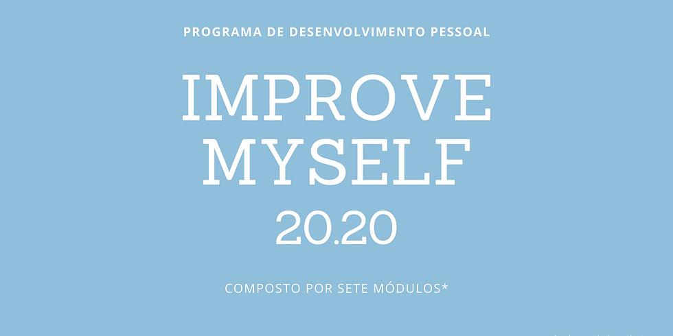 IMPROVE MY SELF 20.20