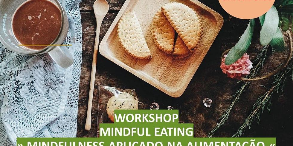 Worshop Mindful Eating - Mindfulness aplicado na alimentação
