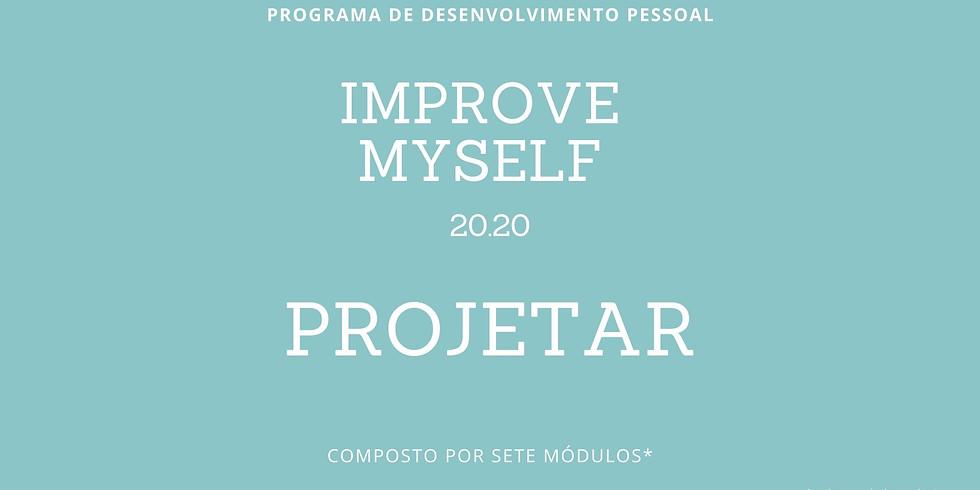 Projectar - Improve my Self 20.20 - Módulo 3