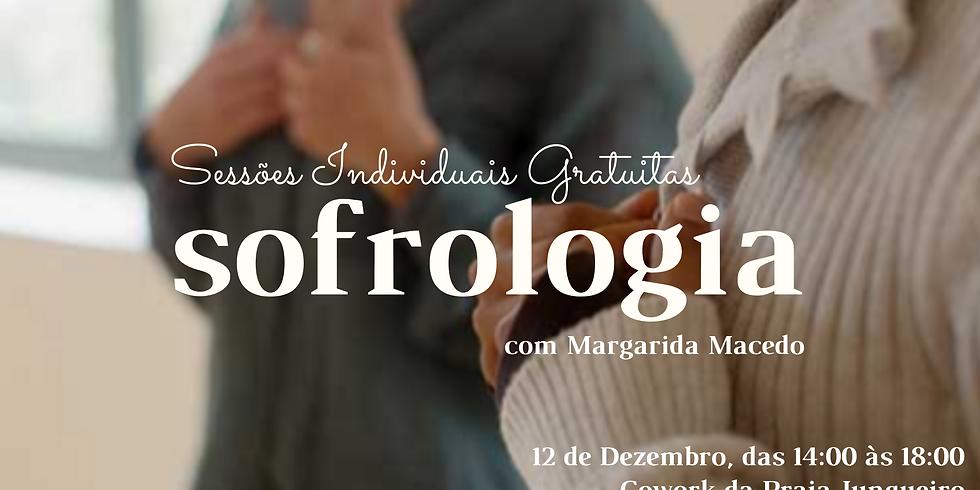 Sessões Individuais Gratuitas de SOFROLOGIA com Margarida Macedo (1)