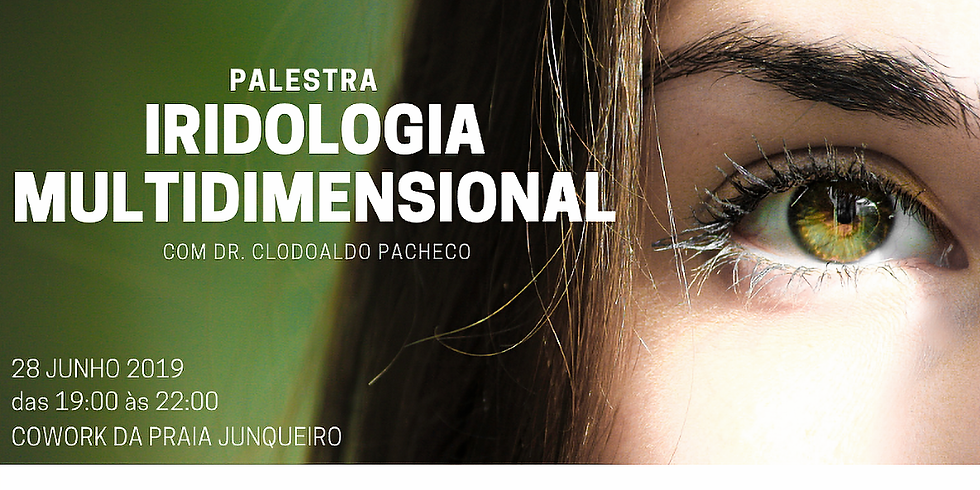Iridologia Multidimensional, com Dr. Clodoaldo Pacheco