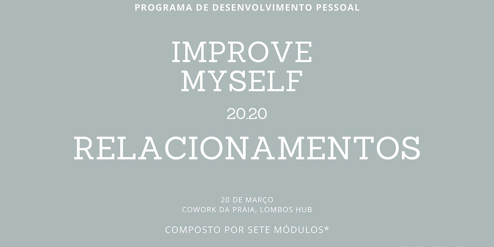 Relacionamentos - Improve my Self 20.20