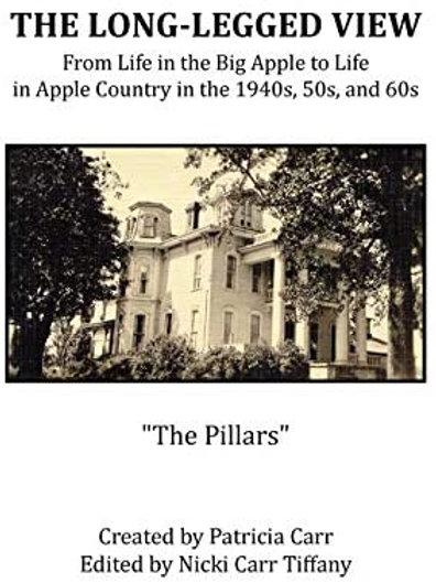 "The Long Legged View "" The Pillars"""