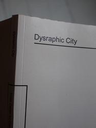 Edition : Dysraphic City