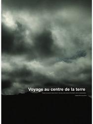 Voyage au centre de la terre / Journey to the Center of the Earth