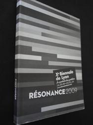 Xe Biennale de Lyon-Résonance 2009