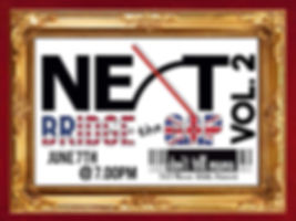 Next a Concert Series: Bridge the Gap Vol. 2
