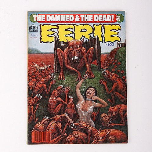 Eerie Magazine - Vintage Aug 1979 #103 - The Damned & The Dead