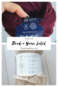 How to Read A  Yarn Label by Michelle Greenberg from The Snugglery