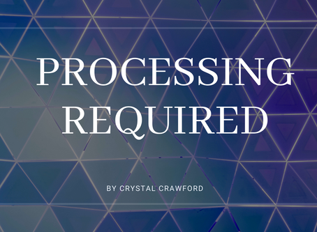 Processing Required