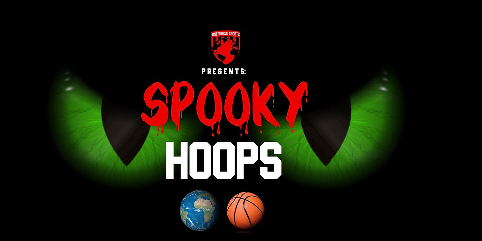 "One World One Ball ""Spooky Hoops"" 3v3 Tournament"