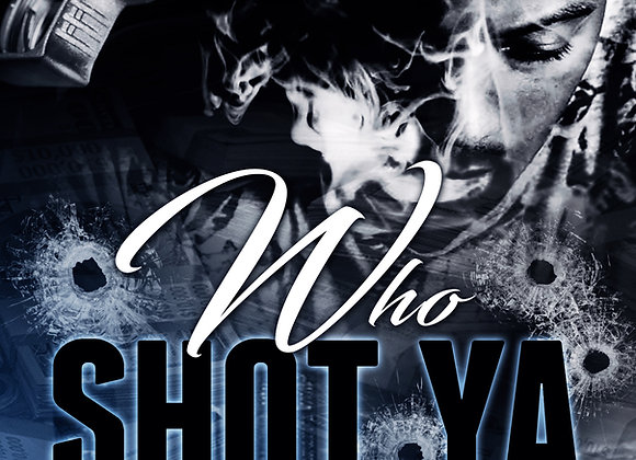 Who Shot Ya by Renta