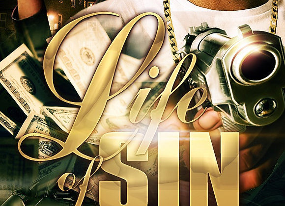 Life Of Sin by T.J. & Jelissa