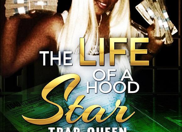 The Life of a Hood Star by Rashia Wilson