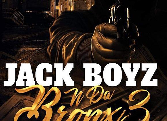 Jack Boyz N Da Bronx 3 by Romell Tukes