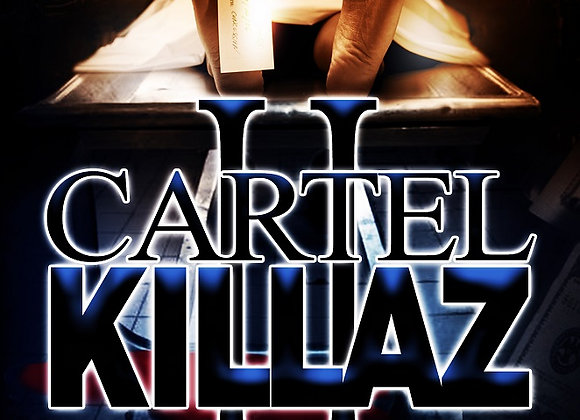 Cartel Killaz Part 2 Hood Rich