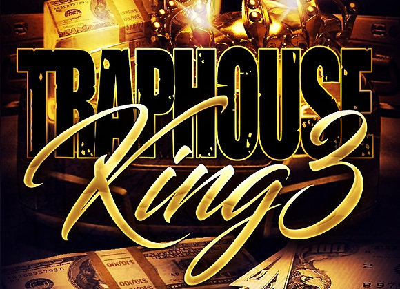 Traphouse King Part 3 by Hood Rich