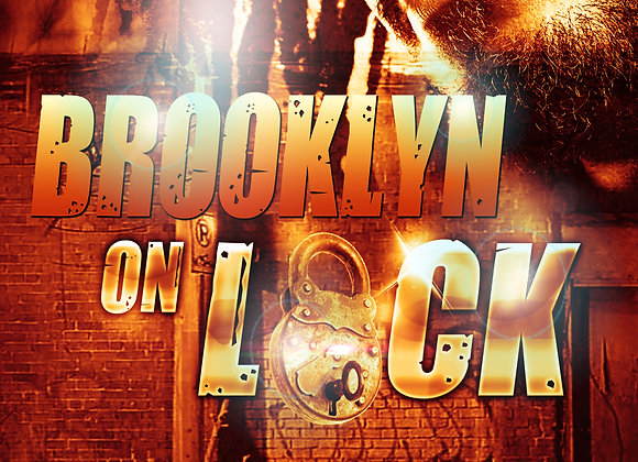 Brooklyn On Lock by Sonovia Alexander