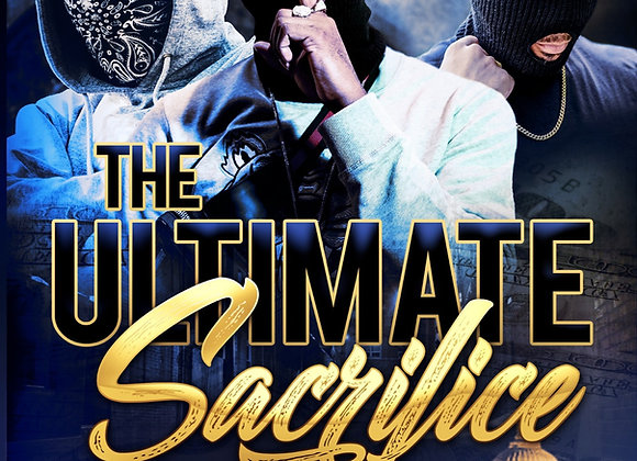 The Ultimate Sacrifice by Anthony Fields
