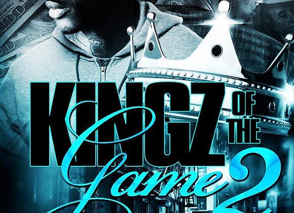 Kingz of The Game Part 2 by Playa Ray