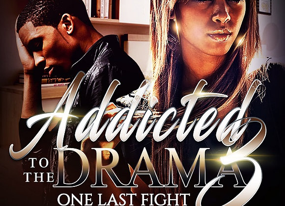 Addicted to The Drama Part 3 by Jamila