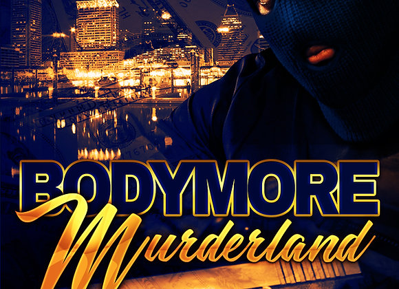 Bodymore Murderland by Delmont Player