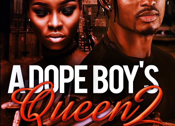 A Dope Boy's Queen by Aryanna