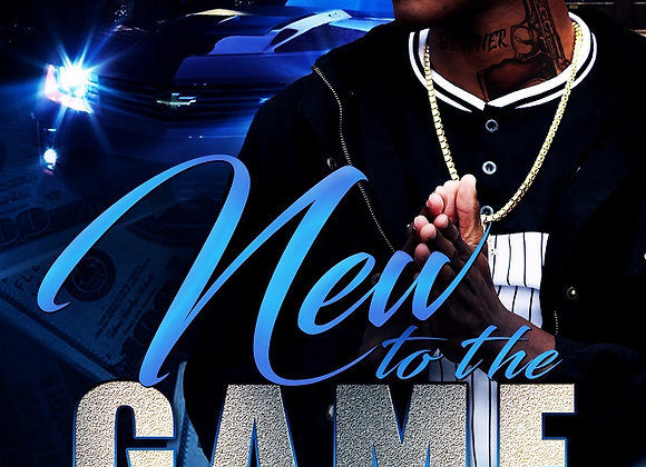 New To The Game by Malik D. Rice