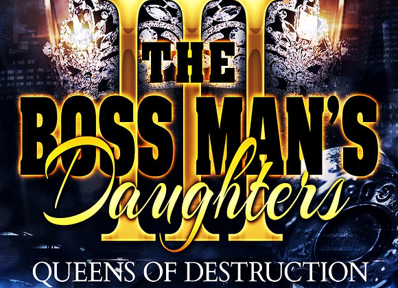 The Boss Man's Daughter's Part 3 by Aryanna