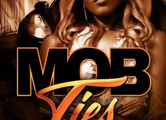 Mob Ties by SayNoMore