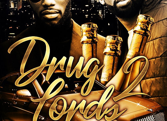 Drug Lords Part 2 by Ghost