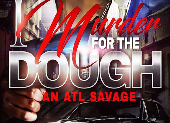 I Murder For The Dough by Ambitious