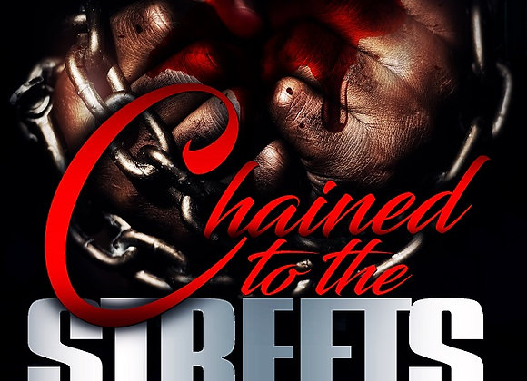 Chained To The Streets by J Blunt