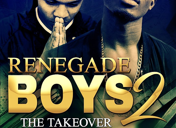 Renegade Boys Part 2 by Meesha