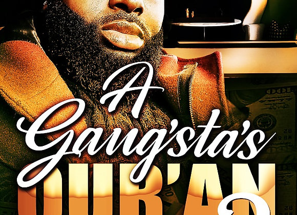 A Gansta's Quran Part 2 by Romell Tukes