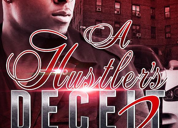 A Hustler's Deceit Part 2 by Aryanna