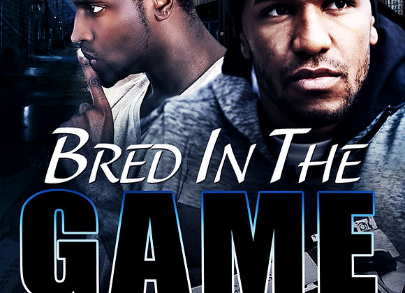 Bred In The Game by S. Allen