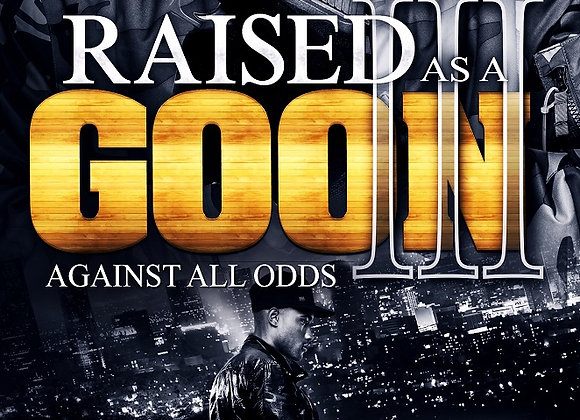 Raised As A Goon Part 3 by Ghost