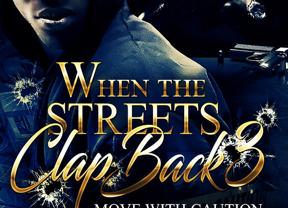 When The Streets Clap Back Part 3 by Jibril Williams
