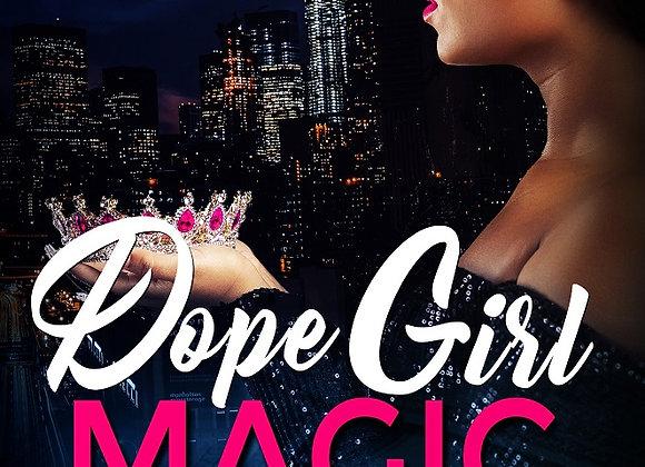 Dope Girl Magic by Destiny Skai