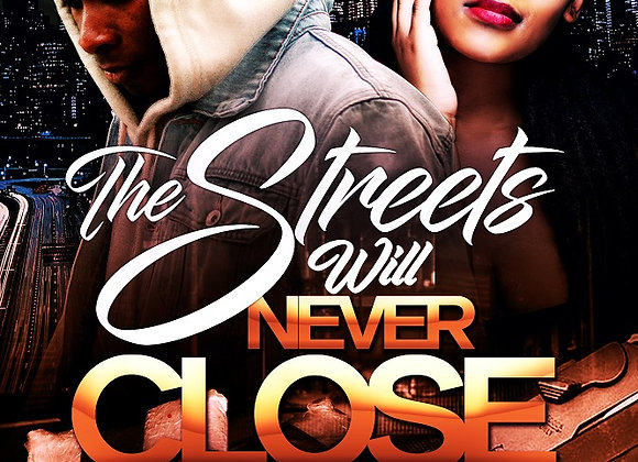 The Streets Will Never Close by K'ajji