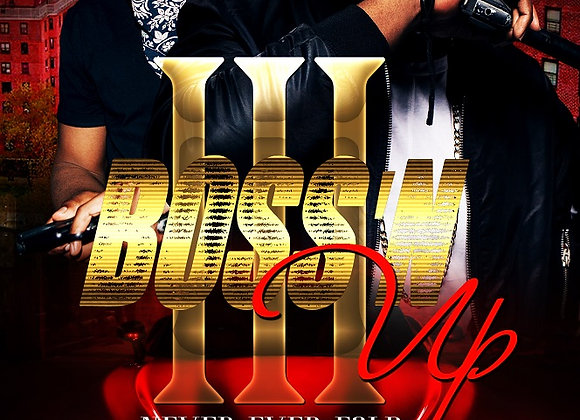 Boss'n Up Part 3 by Royal Nicole