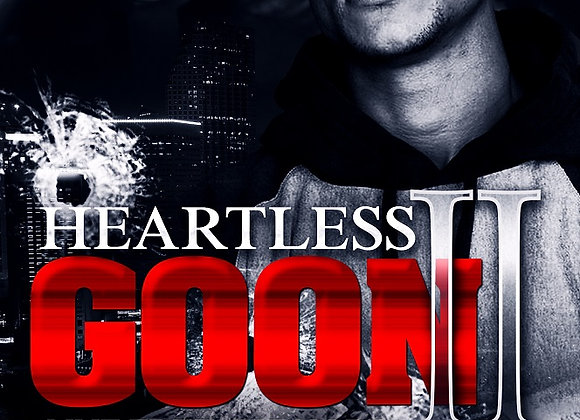 Heartless Goon Part 2 by Ghost