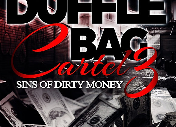 Duffle Bag Cartel Part 3 by Ghost
