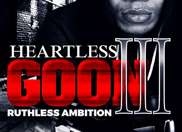 Heartless Goon Part 3 by Ghost
