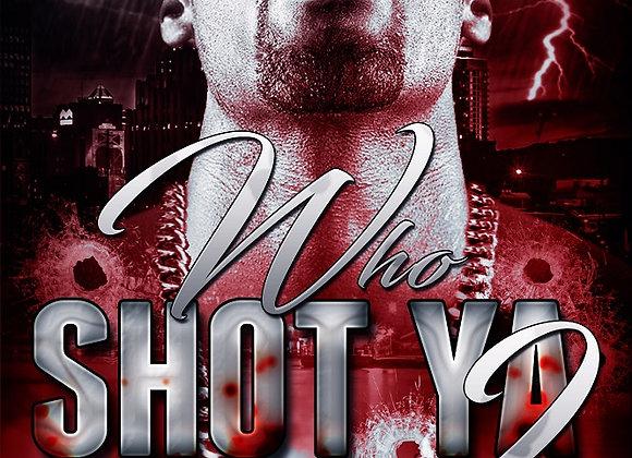 Who Shot Ya Part 2 by Renta