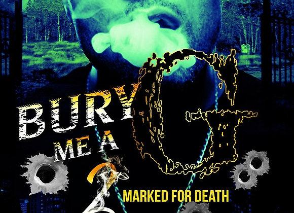 Bury Me a G Part 2 by Tranay Adams